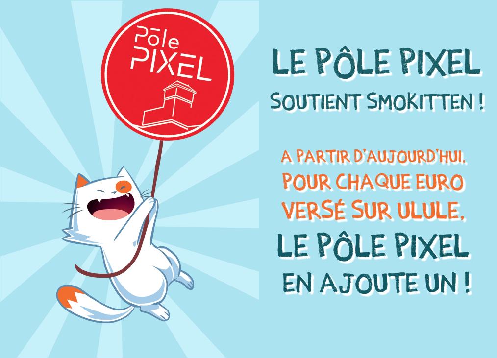 Le Pôle PIXEL soutient Smokitten !