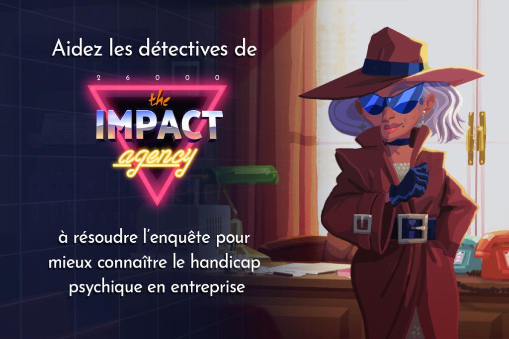 Projet de serious game handicap, The impact agency, réalisé par Dowino